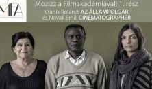 Mozizz a Filmakadémiával: Az állampolgár; Cinematographer