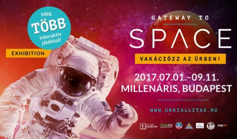 Gateway to Space - belépés hétvége 15-18 óráig