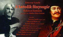 Zempléni Fesztivál, Tolcsvay: A hetedik fénysugár - Rákóczi Fantázia, Sebestyén Márta - ének