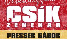 Örvendezzünk! A Csík Zenekar Adventi Koncertje, Sztárvendég: Presser Gábor