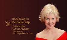 Kertesi Ingrid Bel Canto estje - In Memoriam Luciano Pavarotti