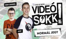 VideóSOKK: Gery és Dani Channel