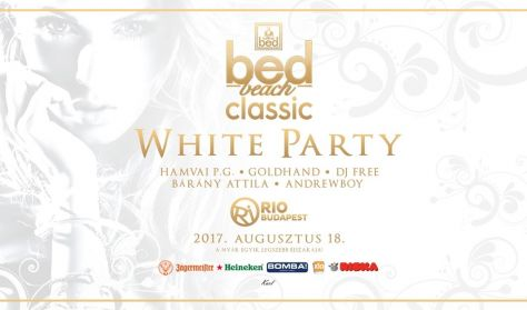 BedBeach Classic White Party  08.18 RIO Budapest