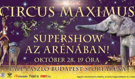 Circus Maximus szupershow az Arénában