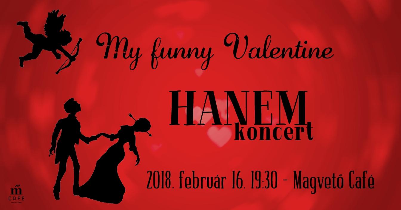 My Funny Valentine   HANEM Koncert   Magvető Café | Jegy.hu