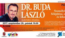 Dr. Buda László pszichiáter előadása – Személyiségünk felépítése, elfogadása és lebontása