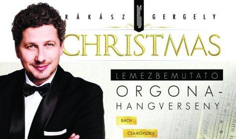 """Rákász Gergely - Christmas """"300 év karácsony"""" Lemezbemutató hangverseny"""