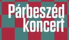 Párbeszéd Koncert - Eredics Salamon és Cserta Balázs