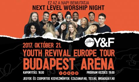 Ez az a nap! bemutatja: NEXT LEVEL WORSHIP NIGHT - Hillsong YOUNG & FREE