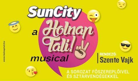 SUNCITY - A HOLNAP TALI! - MUSICAL