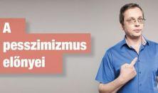 A pesszimizmus előnyei - Kőhalmi Zoltán önálló előadása