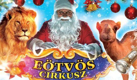 """""""Nincs karácsony Eötvös Cirkusz nélkül!"""""""