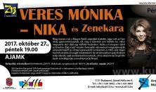 PénteK13 – Veres Mónika – NIKA és Zenekara Sztárvendég: Singh Viki