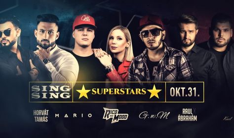? SuperStars ? - 10.31 SINGSING Szeged