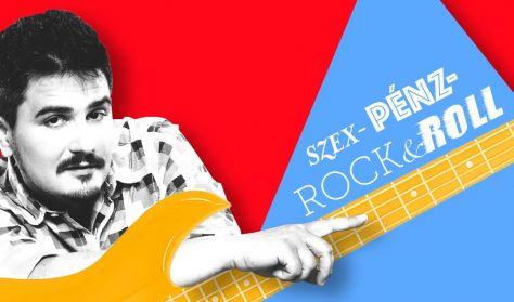 Szex-Pénz-Rock&Roll - Szobácsi Gergő önálló estje (FŐPRÓBA)