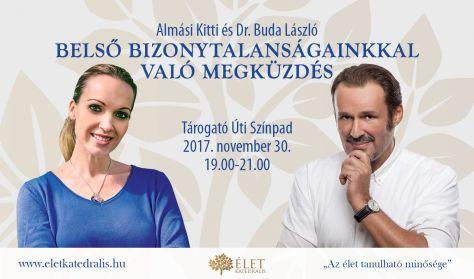 Dr. Almási Kitti és Dr. Buda László- Belső bizonytalanságainkkal való megküzdés
