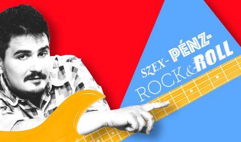 Szex-Pénz-Rock&Roll - Szobácsi Gergő önálló estje