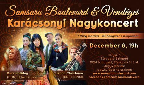 Samsara Boulevard és Vendégei - Karácsonyi Nagykoncert
