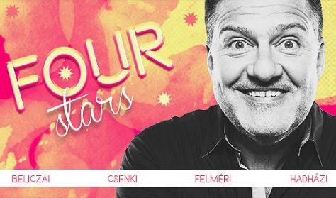 FOUR STARS - Beliczai, Csenki, Felméri, Hadházi, vendég: Lakatos László