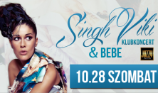 Singh Viki Feat: Bebe koncert
