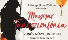 Magyar Táncszimfónia  - vonósnégyes koncert magyar mesterek műveiből