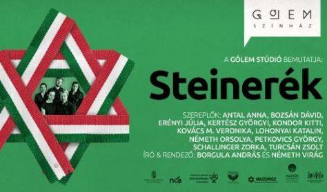 Steinerék 4. rész - A Gólem Stúdió előadása