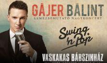 Gájer Bálint - Lemezbemutató koncert