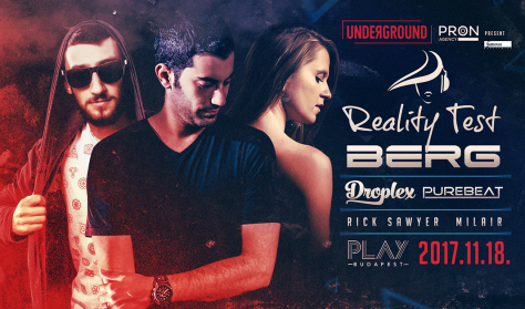 Underground Pres: Berg x Reality Test x Droplex