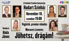 Hadart Színház: Moravetz Levente: Jöhetsz, drágám!