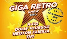 RETRO GIGA  SHOW - R-Go, TNT, Neoton, Dolly Plusz