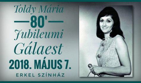 Toldy Mária 80. évi jubileumi gálaestje sztárvendégekkel
