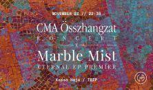 CMA Összhangzat koncert x Marble Mist Eternal EP Premier