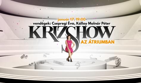 Krizshow – vendégek: Csepregi Éva, Kálloy Molnár Péter
