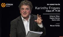Így szerettek ők – Karinthy Frigyes / felolvasószínház Nyáry Krisztián könyve nyomán