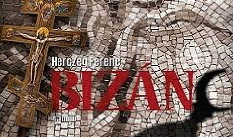 Bizánc - FŐPRÓBA