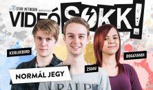 VideóSOKK - zsDav, DoggyAndi, IceBlueBird / Normál