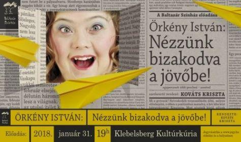 Baltazár Színház: Nézzünk bizakodva a jövőbe!