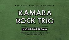 Kamara Rock Trio koncert - 30 ÉV UTÁN ÚJRA!
