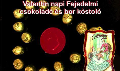 Valentin napi Fejedelmi Csokoládé és Bor kóstoló