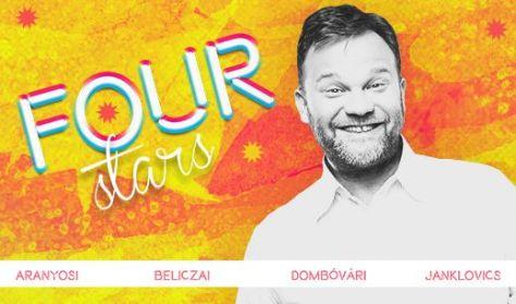 FOUR STARS - Aranyosi, Beliczai, Dombóvári, Janklovics, vendég: Fülöp Viktor