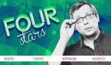 FOUR STARS - Badár, Csenki, Kőhalmi, Mogács, vendég: Fülöp Viktor