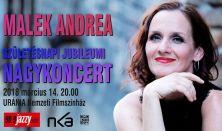 Malek Andrea születésnapi jubileumi nagykoncert