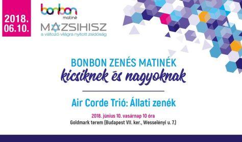 Bonbon zenés matinék - Air Corde Trió: Állati zenék