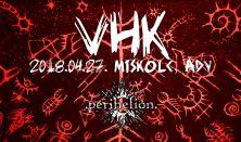 VHK - Vágtázó Halottkémek koncert