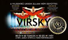 VIRSKY - 80 éves jubileumi turné