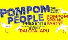 PomPom Spring Party - The Family Rave