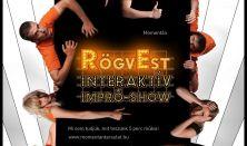 RögvEst - Interaktív Impró-Show