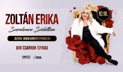 Zoltán Erika - Szerelemre Születtem