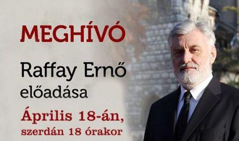 Raffay Ernő: A keresztény Európa tönkretétele