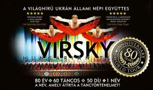 VIRSKY - 80 éves jubilumi turné - A név, amely átírta a tánctörténelmet